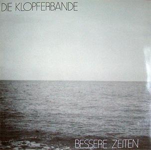 """1982 LP """"BESSERE ZEITEN"""""""